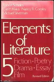 elements of literature fiction poetry drama essay film elements of literature 5 fiction poetry drama essay film robert e scholes 9780195030709 com books