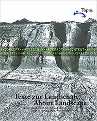 about landscape essays on design style time and space topos  about landscape essays on design style time and space 1st edition