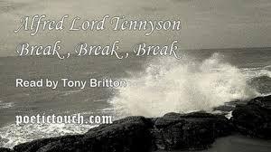 break break break alfred lord tennyson video dailymotion alfred lord tennyson break break break