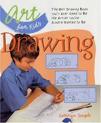 art for kids drawing the only drawing book you ll ever need to be the artist you ve always wanted to be kathryn temple 9781579905873 books amazon ca