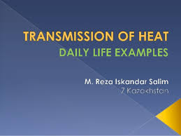 Transmission Of Heat Daily Life Examples