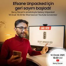 Samsung - Efsane Unpacked için geri sayım başladı! Barış Özcan'ın  anlatımıyla Galaxy Unpacked, 14 Ocak 18.00'de Barış Özcan YouTube  kanalında! #SamsungEvent #EfsaneAnlar