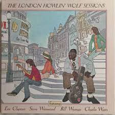 <b>Howlin</b>' <b>Wolf</b> - The London <b>Howlin</b>' <b>Wolf</b> Sessions (2015, Gatefold ...