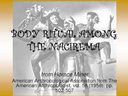 body ritual among the nacirema by horace miner kmla th wave body ritual among the nacirema by horace miner is probably the most distinct essay that i have ever the standard of judging the quality of essays