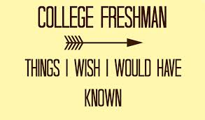 pieces of advice for incoming freshmen in college 7 pieces of advice for incoming freshmen in college