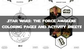 Small Picture STAR WARS THE FORCE AWAKENS Coloring Pages and Activity Sheets
