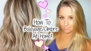 how to balayage ombre your hair at home hair painting tutorial you