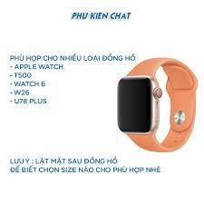Dây Apple Watch cao su chống bẩn siêu mềm cho đồng hồ thông minh Series 1/2/3/4/5/6  T500, WATCH 6, W26, W46, U78Plus giá cạnh tranh