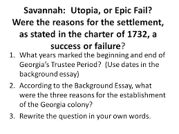 dbq document analysis and example essays definitions for  savannah utopia or epic fail