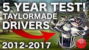 5 Years Of Taylormade Golf Drivers Tested 2012 2017