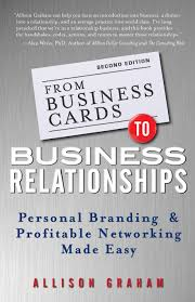 From Business Cards To Business Relationships Personal Branding And