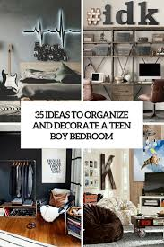 Organize Bedroom 35 Ideas To Organize And Decorate A Teen Boy Bedroom Digsdigs