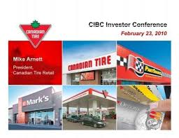 Canadian tire credit card increase. Cibc Investor Conference Canadian Tire Corporation
