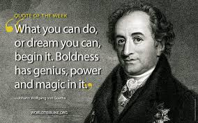 Goethe Quotes Amazing Quote Of The Week Johann Wolfgang Von Goethe World Tribune