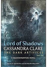 lord of shadows the dark artifices book two