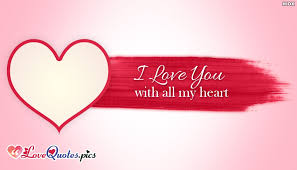 I Love You With All My Heart Quotes Mesmerizing I Love You With All My Heart LovequotesPics
