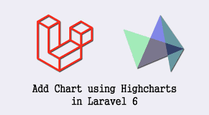 How To Add Chart Using Highcharts In Laravel 6