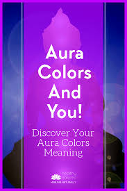 Aura Chart Aura Colors Chart Discover Your Aura Color Meanings