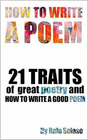 How To Write A Poem 21 Traits Of Great Poetry And How To