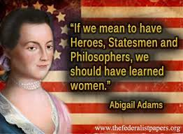 Abigail Adams Quotes Cool Everything About First Lady Abigail Smith Adams Abigail Adams