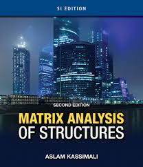 Design Of Concrete Structures Nilson 13th Edition Pdf Matrix Analysis Of Structures Aslam Kassimali 2nd
