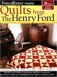 Fons & Porter Presents Quilts from the Henry Ford: 24 Vintage ... & Fons & Porter Presents Quilts from the Henry Ford: 24 Vintage Quilts  Celebrating American Quiltmaking: Liz Porter Marianne Fons: 0748628109995:  Amazon.com: ... Adamdwight.com