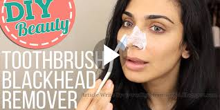 diy beauty toothbrush blackhead remover tips