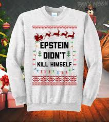 Paper Moon Clothing Size Chart Amazon Com Epstein Didnt Kill Himself Holiday Ugly