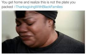 Best Thanksgiving Memes From Black Twitter | Hip Hop My Way via Relatably.com