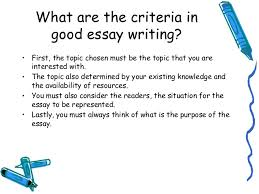 lecture what is good essay writing 5 what are the criteria ingood essay writing