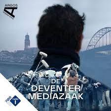 De Deventer Mediazaak (podcast) - NPO Radio 1 / HUMAN / VPRO