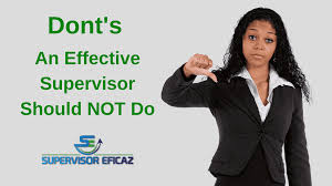 Bad Supervisors 13 Actions Supervisors Should Not Do To Be Respected And Admired