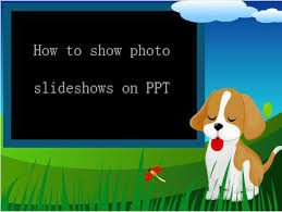 Create A Ppt Create Powerpoint Photo Album Music Slideshow For Ppt Presentation
