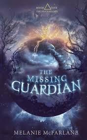 The Missing Guardian The Descendants Volume 1 Melanie Mcfarlane