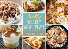 Weekly Menu For One Healthy Weekly Meal Plan 8 Yummy Healthy Easy