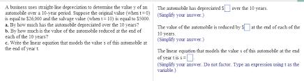 Straight Line Depreciation Equation Solved A Business Uses Straight Line Depreciation To Dete