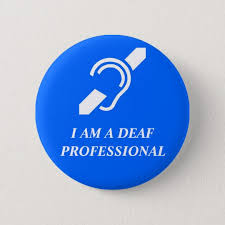 Professional Other Words I Am A Deaf Professional Or Other Custom Word Pinback Button