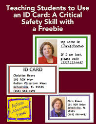 Make An Id Card Teaching Students To Use An Id Card A Critical Safety Skill