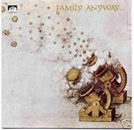 <b>Family</b> - <b>Anyway</b>