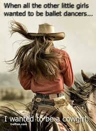 Cowgirl Quotes Magnificent 48 Most Famous Cowgirl Quotes Popular Country Girl Sayings Images