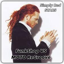 <b>Simply Red</b> - <b>Stars</b> (FunkShop VS MOTO ReGroove) by FunkShop ...