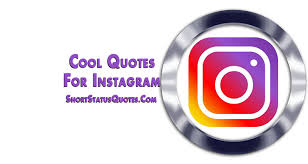 Cool Quotes For Instagram Magnificent Cool Quotes For Instagram Cool Captions And Cool Profile Bio