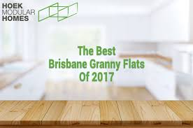 brisbane s best granny flat designs of 2017