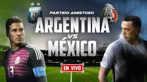 Fútbol local e internacional el técnico de la selección confirmó el equipo para el partido de este jueves. Argentina Vs Mexico En Vivo Online Partido Amistoso 2018 Futbol Rf