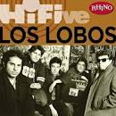 Rhino Hi-Five: Los Lobos