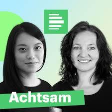 Achtsam - Deutschlandfunk Nova