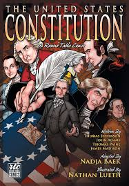 the united states constitution a round table comic graphic adaptation nadja baer thomas jefferson john adams thomas paine james madison nathan lueth