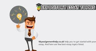 topics for your expository essay best expository essay topics for writing an impressive paper