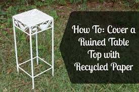 how to cover furniture. How To: Cover A Ruined Table Top With Recycled Paper To Furniture