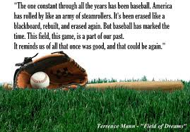 Quotes From Field Of Dreams Best of 24 Best Field Of Dreams The BEST Movie EVER 24 Done Images On